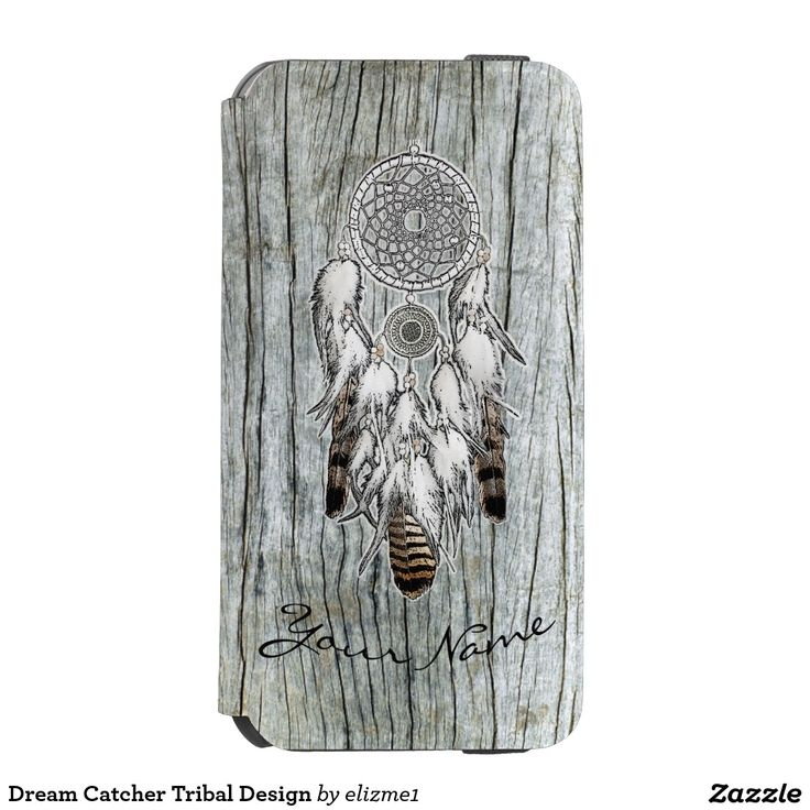 Dream Catcher Tribal Design iPhone 6/6s Wallet Case A beautiful drawing of a dream catcher in black, gray and hazelnut brown set on a rustic weathered wood printed background that you can easily customize with your name in typographic script using the template area provided. The Native American talisman makes this tribal style design a unique gift.