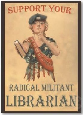 29 jun 13 [Support your Radical Militant LIBRARIAN]