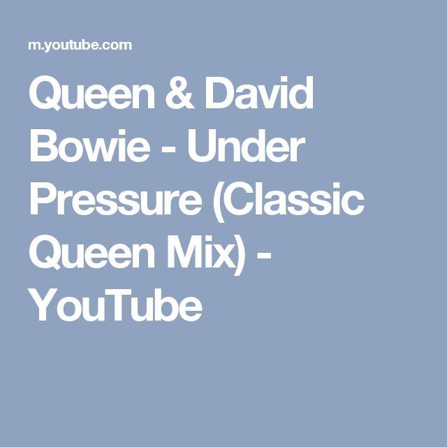 Queen & David Bowie - Under Pressure (Classic Queen Mix) - YouTube
