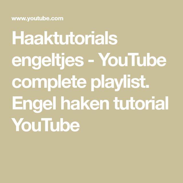 Haaktutorials Engeltjes Youtube Complete Playlist Engel Haken