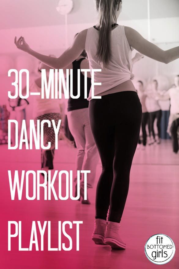 We love this 30-minute playlist that'll have you dancing!   Fit Bottomed Girls