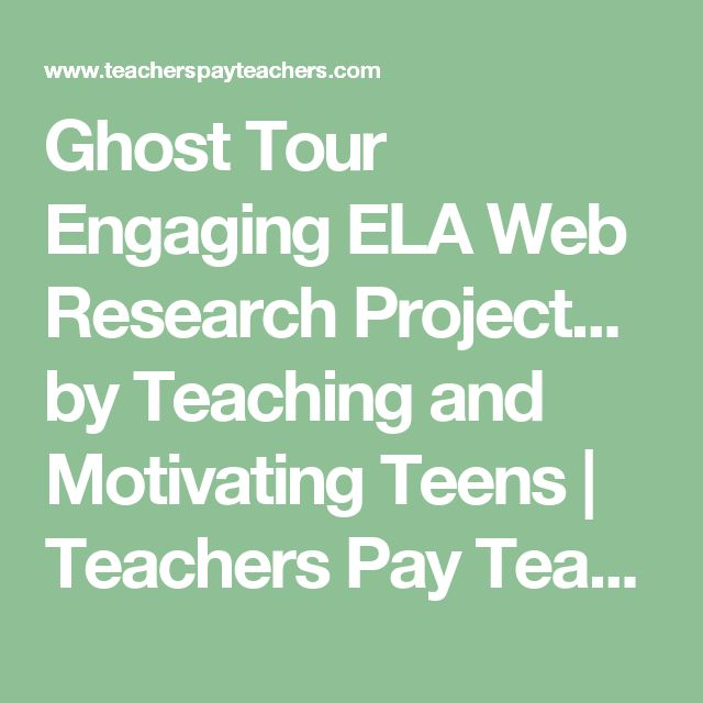 Ghost Tour Engaging ELA Web Research Project... by Teaching and Motivating Teens  | Teachers Pay Teachers