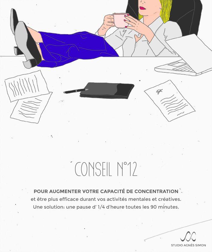 Les Conseils d'Agnès n°12 #concentration #capacité #break #conseil #studioagnessimon Retrouvez Agnès sur www.studioagnessimon.com
