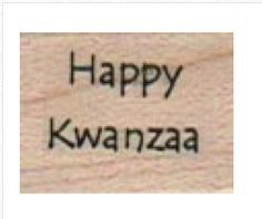 Rubber stamp    Happy Kwanzaa   quote African by pinkflamingo61