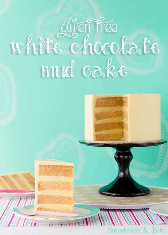 Gluten Free White Chocolate Mud Cake - Sweetness & Bite