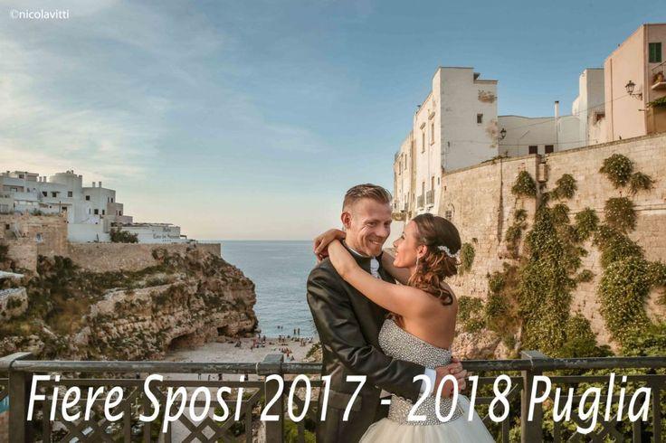 Fiere sposi Puglia 2017-2018 provincie di Lecce, Bari, Brindisi, taranto e Foggia