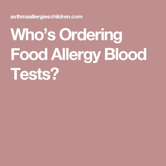 Who's Ordering Food Allergy Blood Tests?