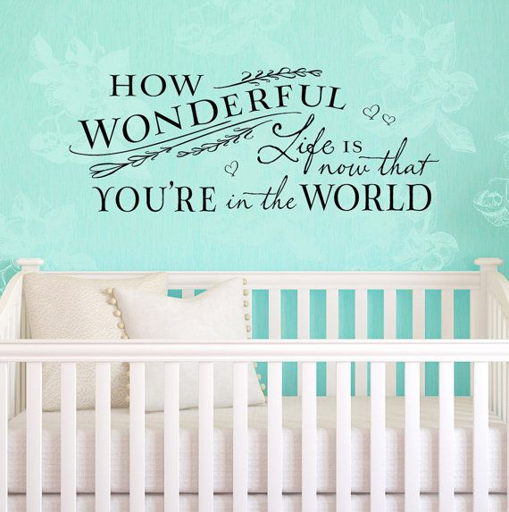 """Vinyl Wall Decal  """"How wonderful life is"""" quote, from Relient K lyrics. by OldBarnRescueCompany, nursery."""