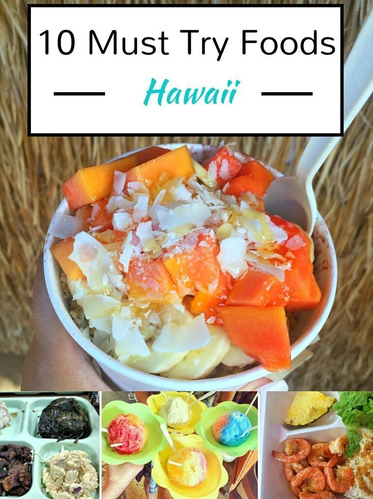 Planning a vacation to Hawaii? Here's the list of foods you must try while you're there! #Hawaii #HawaiianFood   Wanderlustyle.com