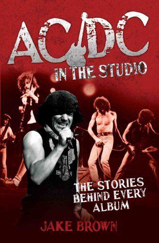 ac dc,DownLoad,#Klassiker,Musik,#Sound AC/DC in the Studio – The Stories Behind Every Album - http://sound.saar.city/?p=20377