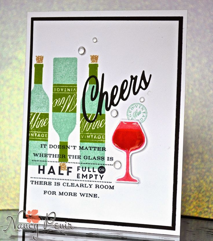card wine bottle and glasses - Cheers - wine drinks - half full half empty quote