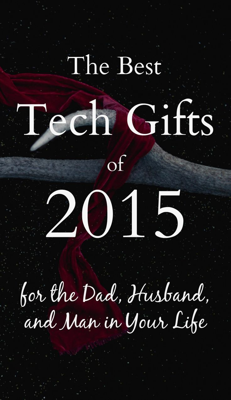 Men can be sooo hard to shop for, but high-tech gadgets are always an awesome gift!  This list has the best tech gadgets from 2015 - great ideas for your husband, dad, or special man in your life!