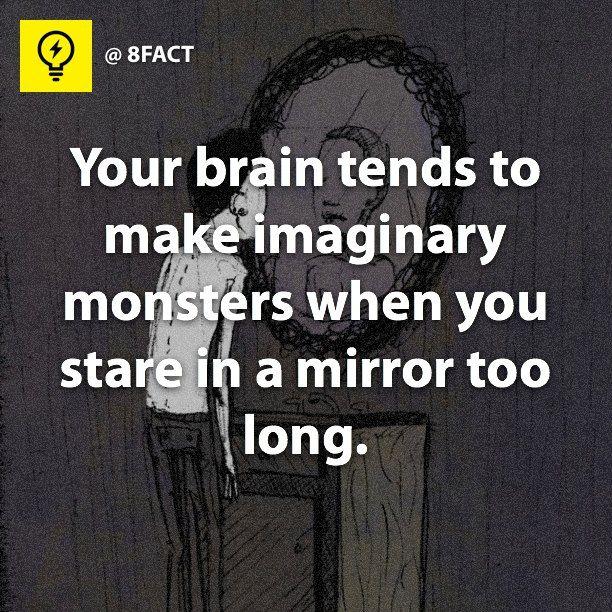 Creepy... No wonder why I hate mirrors... Wait, I'm the monster!