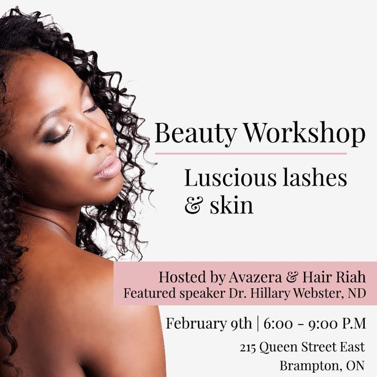 Save the date! Join us for a lovely evening February 9th, 2017 for our Beauty Workshop - Luscious Lashes & Skin hosted by yours truly Avazera and Hair Riah with featured guest speaker Dr. Hillary Webster, ND!  For more information about this workshop and to register today, please click the photo to be redirected!   #skin #lashes #eyelashes #clearskin #healthy #natural #organic #beauty