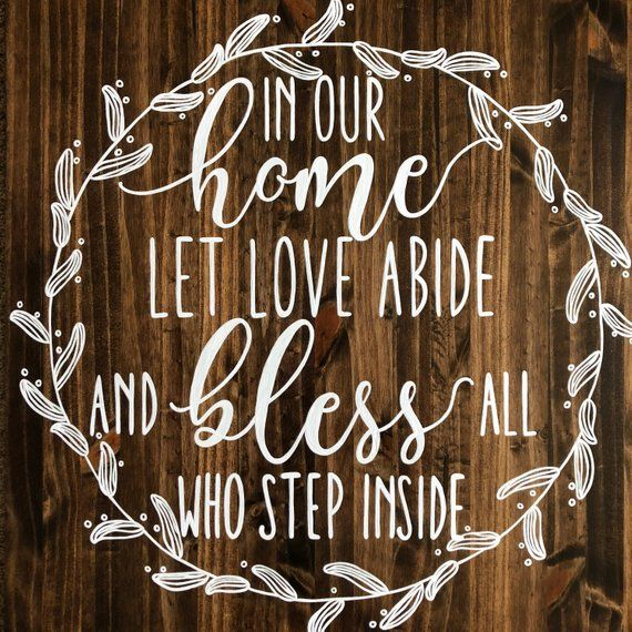 In Our Home Let Love Abide Bless All Who Step Inside Laurel