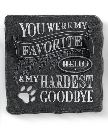 Another great find on #zulily! 'You Were My Favorite' Stepping Stone #zulilyfinds