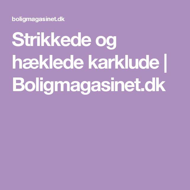 Strikkede og hæklede karklude   Boligmagasinet.dk