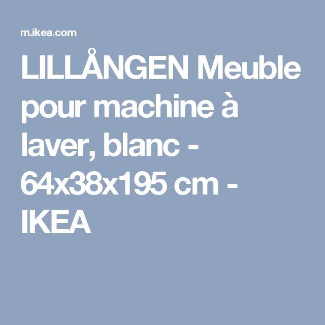 LILLÅNGEN Meuble pour machine à laver, blanc - 64x38x195 cm - IKEA
