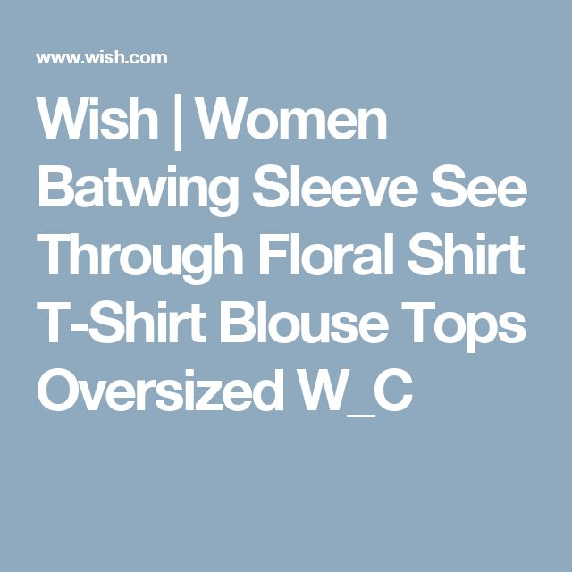 Wish | Women Batwing Sleeve See Through Floral Shirt T-Shirt Blouse Tops Oversized W_C