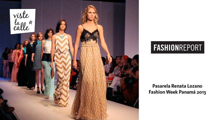 Fashion Week Panamá 2013: Renata Lozano