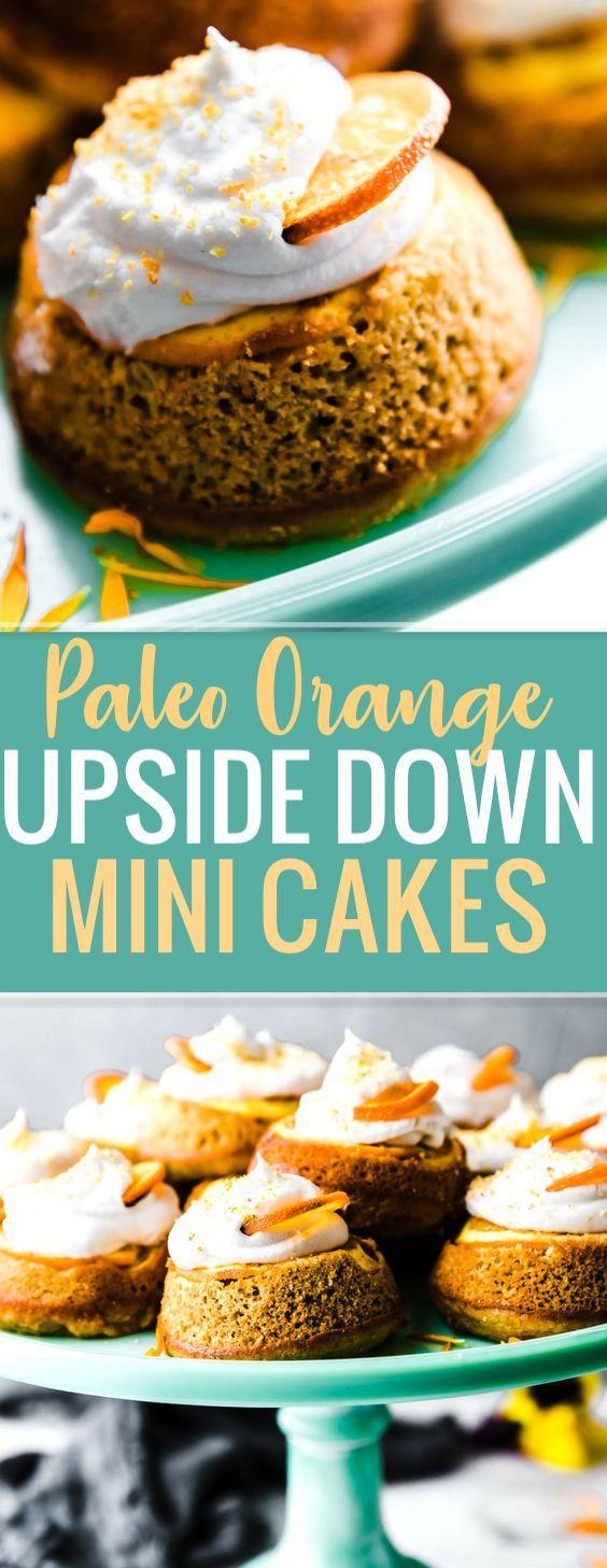 Gâteau Upside Down à la crème orange mini! Ce mini gâteau orange à la paléo …   – Gluten Free Living