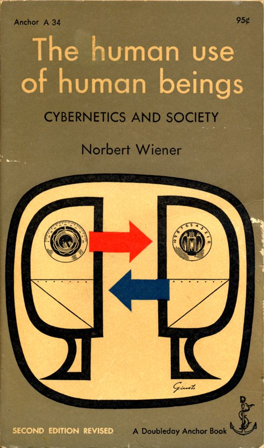 The human use of human beings by Norbert Wiener | Cover by George Giusti 1954