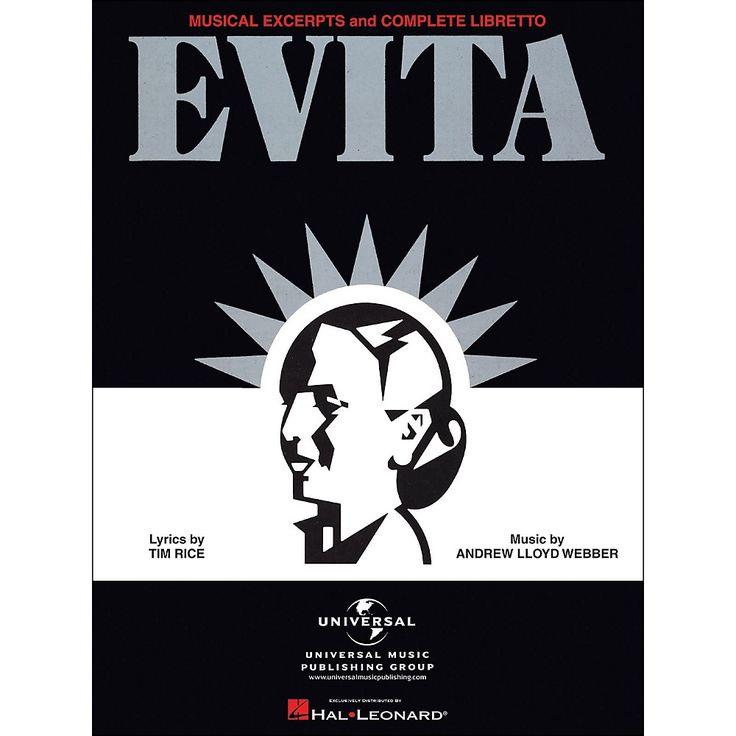 Hal Leonard Evita Musical Excerpts & Complete Libretto arranged for pi