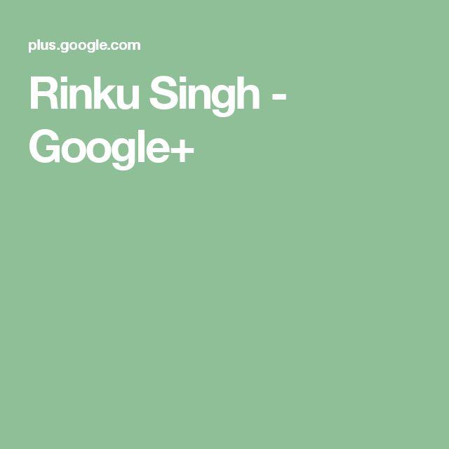 Rinku Singh - Google+