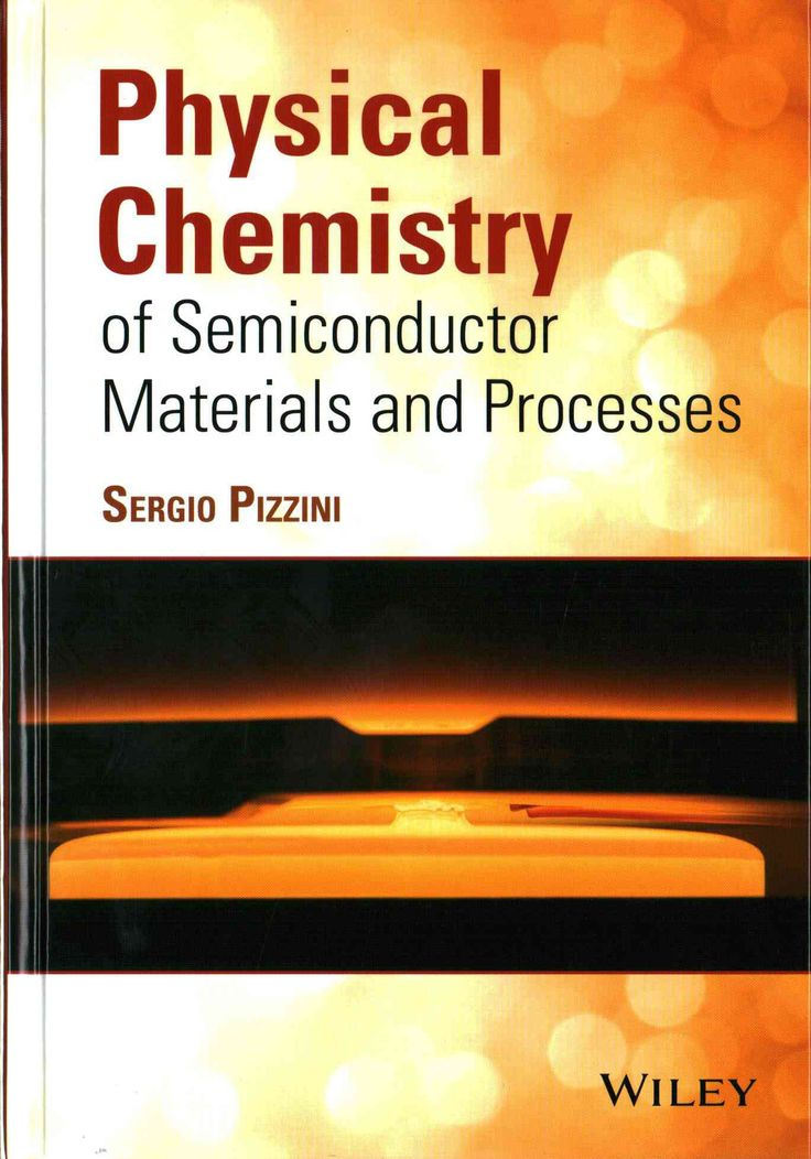 Physical Chemistry of Semiconductor Materials and Processes                                                                                                                                                                                 More