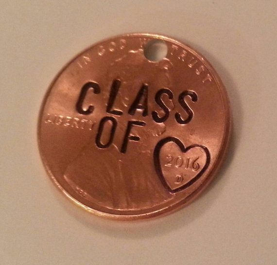 Custom Engraved Class of 2016 Penny Hand Stamped Penny  High School Graduation key chain or remembrance charms Congratulations Graduates!