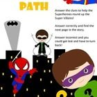 At each Superhero you meet, there is a math problem to solve, with 3 multiple choice answers to choose from. Choose correctly and you will be directed to a different page in the story to meet the next Superhero. Choose incorrectly, and you will be directed to a Super Villain, with instructions to go back to the last problem and try again! With worksheets to reinforce math concepts!