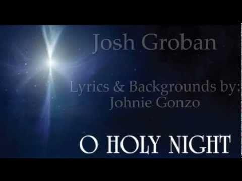 Josh Groban – O Holy Night* Lyrics   Genius Lyrics