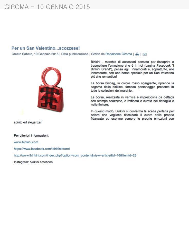 Giroma del 10 Gennaio 2015 parla delle borse #biribag ideali per San Valentino www.ibirikini.com - info@ibirikini.com