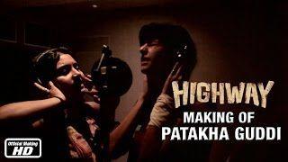 Highway Diaries | The Making Of Patakha Guddi