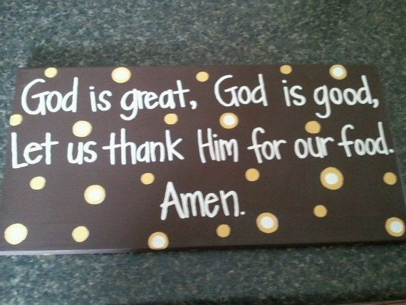 God is great God is good Let us thank Him for our by graciegifts, $27.00 or maybe I can make this?!