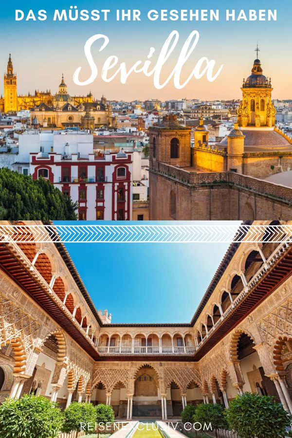 Was man in Sevilla gesehen haben sollte