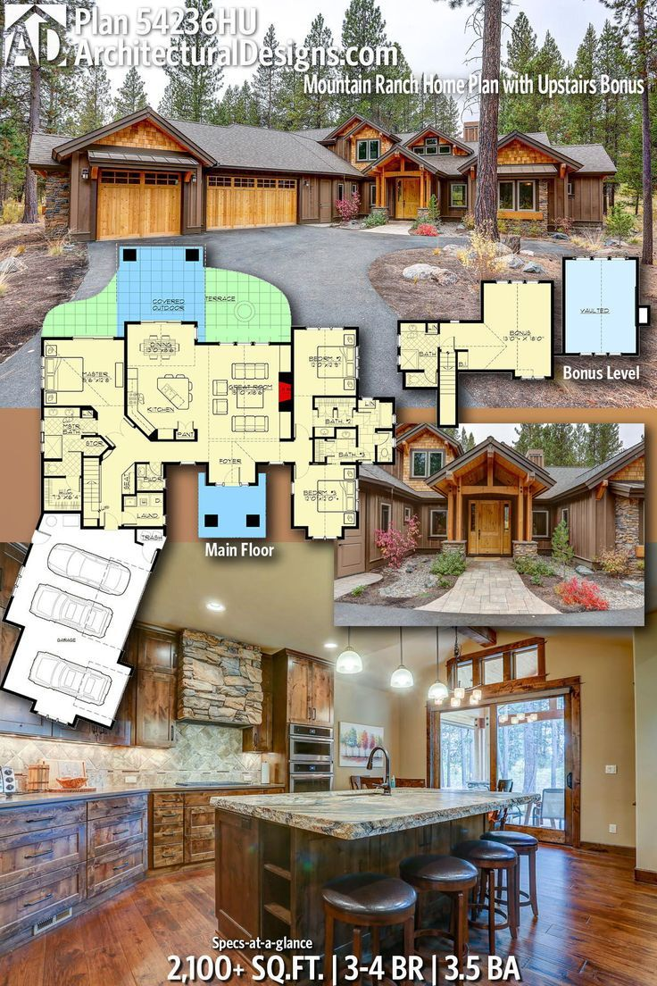 Architectural Designs Mountain Home Plan 54236hu Gives You 3 4 Bedrooms 3 5 Baths And 2 100 Sq Ft Ready Whe Ranch House Plans Ranch House Dream House Plans