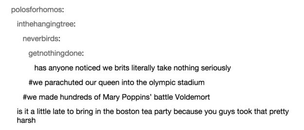 When someone brought up the Boston Tea Party. | 18 Times Britain Got Burned By Tumblr