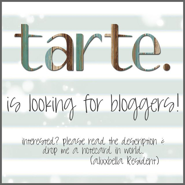 tarte. is looking for bloggers!   Flickr - Photo Sharing!