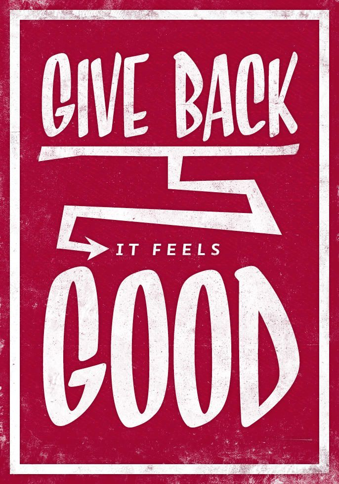 Give back... it feels good! ...