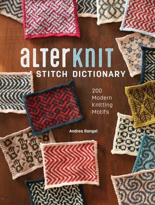 Take an unexpected look at stranded colorwork with 200 new modern motifs.