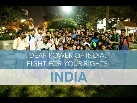 India: Deaf Power – Fight for Your Rights!   Seek The World