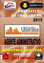 Apostila Digital Concurso Prefeitura de Uberaba MG Agente Administrativo 2015