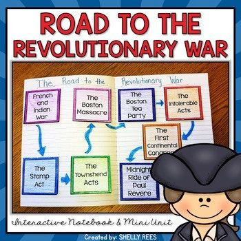 Your students will enjoy learning about the Road to the American Revolutionary War with this interactive packet. The hands-on approach to learning through the components of this resource will surely help your students learn and understand the cause/effect relationships of events in this period of history! Click here and SAVE 2,% by buying ALL 15 Social Studies Interactive Notebooks and Mini Units...