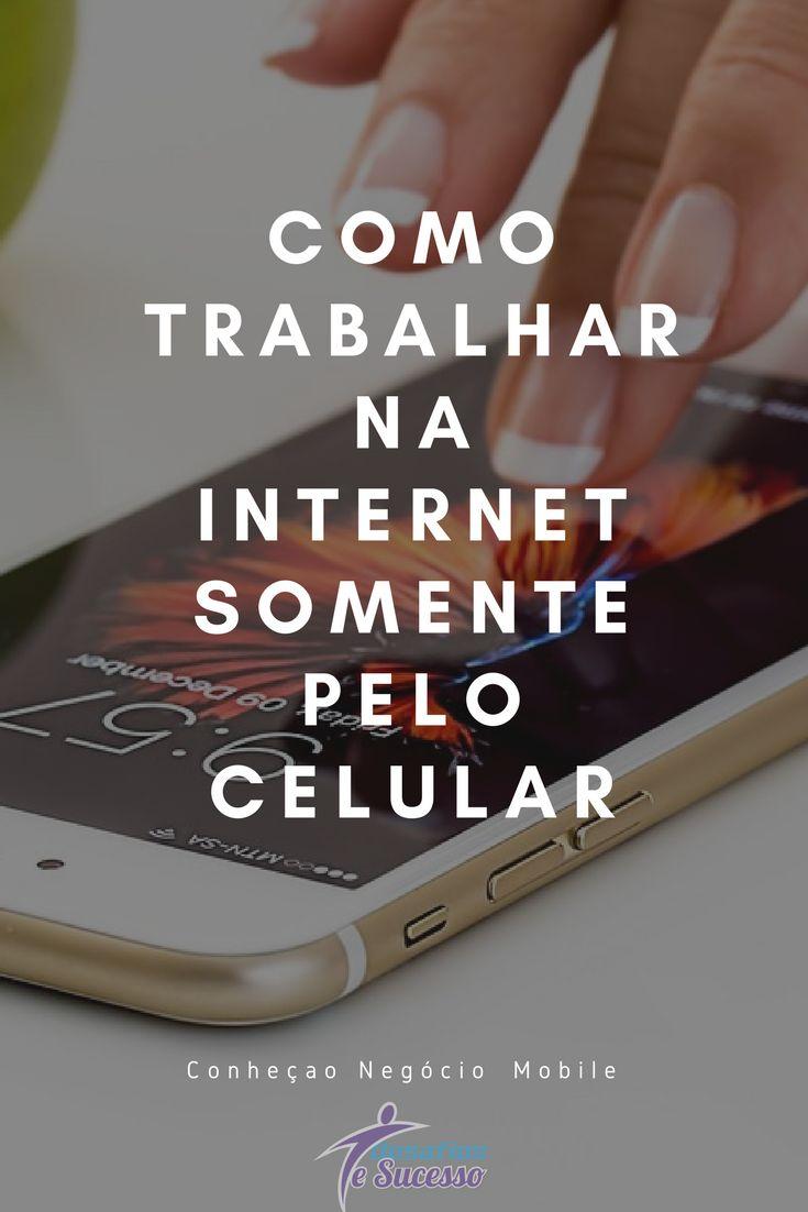 ➝NEGÓCIO MOBILE – Negócio online de sucesso pelo CELULAR