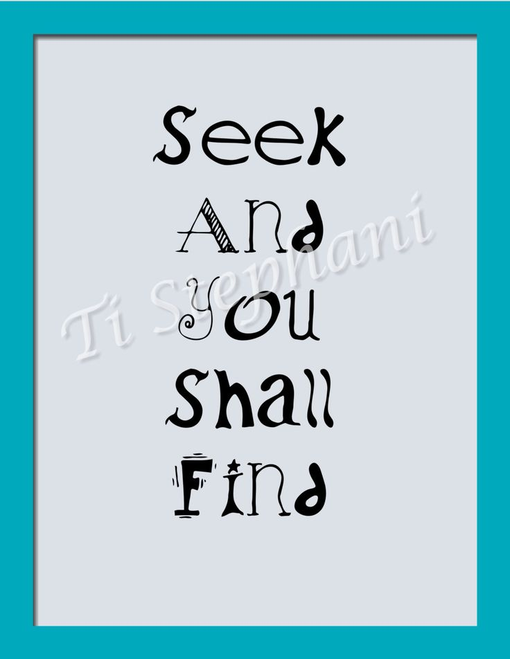 Seek And You Shall Find,  Inspirational Wall Art, INSTANT DOWNLOAD, Motivations, Printable, Office Art, Digital Art, Special Gift Items by TiStephani on Etsy