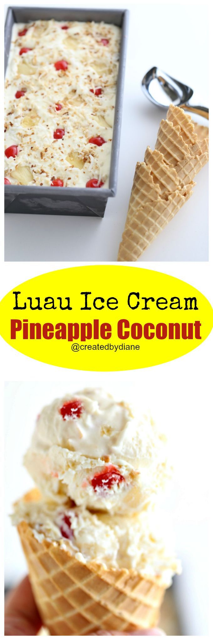 luau ice cream no churn pineapple and coconut from /createdbydiane/