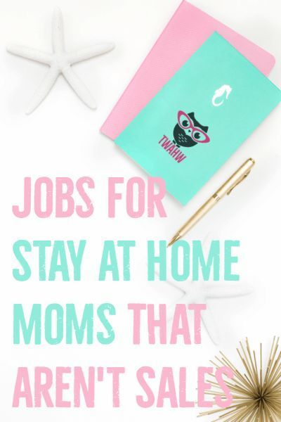 Great list of jobs for stay-at-home moms