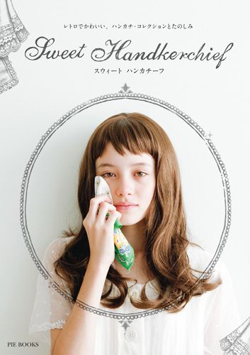 Sweet Handkerchief