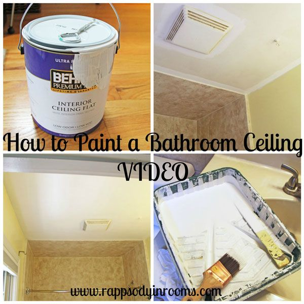 How to Paint a Bathroom Ceiling with Instructional Video | www.rappsodyinrooms.com